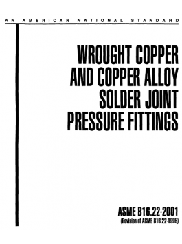 Wrought copper and copper alloy solder joint press fitting ASME B16.22-2001